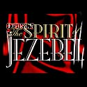 Exposing the Spirit of Jezebel  by Juanita Bynum