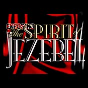 Exposing the Spirit of Jezebel | [Juanita Bynum]