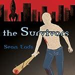The Survivors | Sean Eads