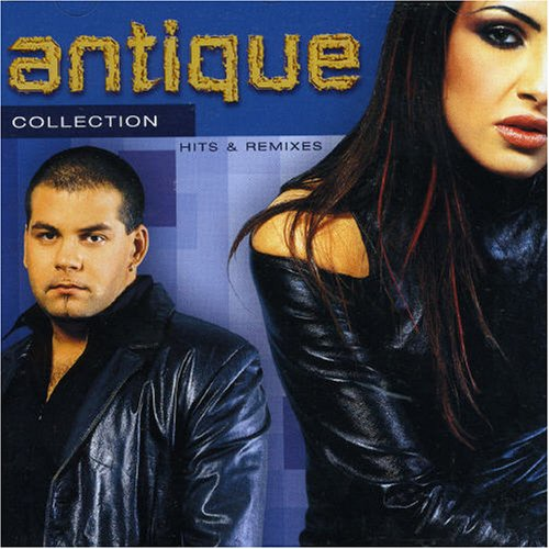 Antique - Collection: Hits & Remixes - Zortam Music