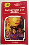 img - for La Montana del Aguila book / textbook / text book