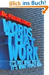 Words That Work: It's Not What You Sa...