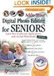 Digital Photo Editing for Seniors: Le...