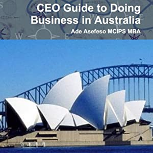 CEO Guide To Doing Business In Australia Hörbuch