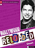 Shaan BOLLYWOOD RELOADED - SHAAN [SPECIAL 2 CD SET]