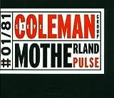 Motherland Pulse by Coleman, Steve (2001-09-04?