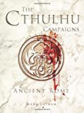 img - for The Cthulhu Campaigns: Ancient Rome (Dark Osprey) book / textbook / text book