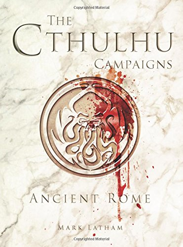 the-cthulhu-campaigns-ancient-rome-dark-osprey