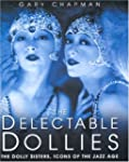 "Delectable Dollies: The ""Dolly Sister..."