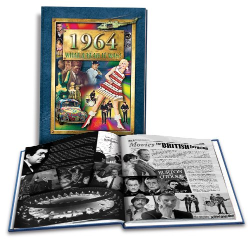 1964 What a Year It Was! 50th Birthday or 50th Anniversary Gift (2nd Edition, 2013) Hardcover – January 1, 2013 by Peter Hess (Author), Art Worthington (Editor)