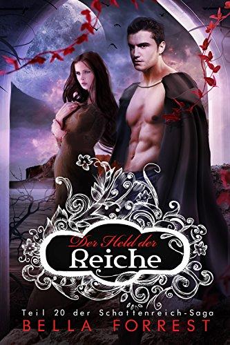 Das Schattenreich der Vampire 20: Der Held der Reiche
