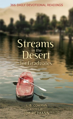 Image for Streams in the Desert for Graduates: 366 Daily Devotional Readings