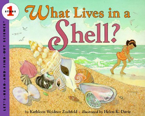 What Lives In A Shell? (Turtleback School & Library Binding Edition) (Let's Read-And-Find-Out Science)