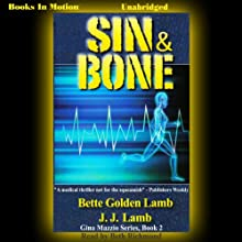 Sin and Bone: Gina Mazzio, Book 2 Audiobook by J. J. Lamb, Bette Golden Lamb Narrated by Beth Richmond