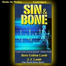 Sin and Bone: Gina Mazzio, Book 2 (       UNABRIDGED) by J. J. Lamb, Bette Golden Lamb Narrated by Beth Richmond