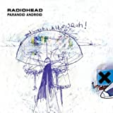 Paranoid Android #1 by Radiohead (2000-09-25)
