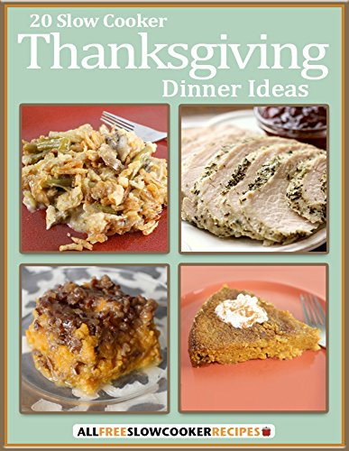 20 Slow Cooker Thanksgiving Dinner Ideas by Prime Publishing
