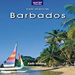 Barbados: Travel Adventures | Keith Whiting