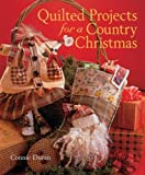img - for Quilted Projects for a Country Christmas by Connie Duran (2006-09-28) book / textbook / text book