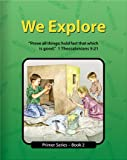 We Explore - Primer 2