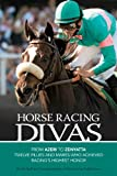 img - for Horse Racing Divas book / textbook / text book