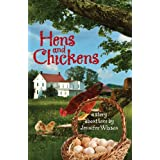 Hens and Chickens (Book 1 in The Sovereign Series) ~ Jennifer Wixson