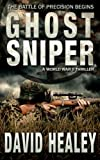 img - for Ghost Sniper: A World War II Thriller book / textbook / text book