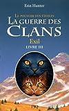 """Afficher """"La Guerre des clans n° Cycle 3 / Tome 3 Exil"""""""