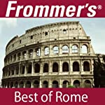 Frommer's Best of Rome Audio Tour | Alexis Lipsitz Flippin