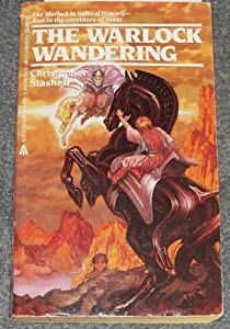 The Warlock Wandering by Christopher Stasheff