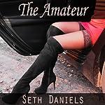 The Amateur: A BDSM Fantasy | Seth Daniels