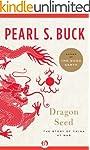 Dragon Seed: The Story of China at Wa...