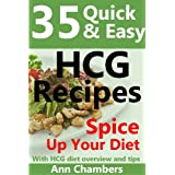 25 Quick & Easy HCG Recipes ~ Ann Chambers