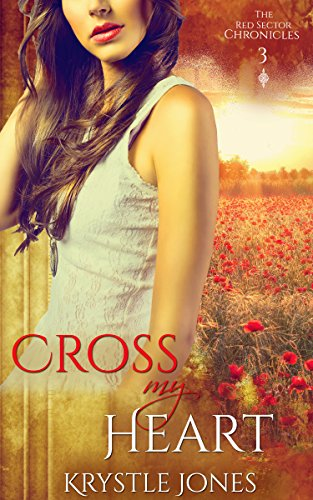 cross-my-heart-the-red-sector-chronicles-book-3-english-edition