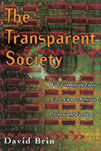 "Cover of ""The Transparent Society: Will T..."