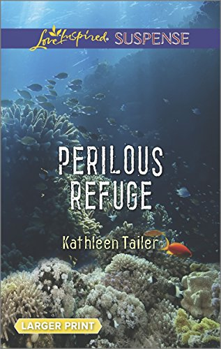 Perilous Refuge (Love Inspired Suspense (Large Print))