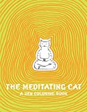 Jean-Vincent Senac The Meditating Cat: A Zen Coloring Book