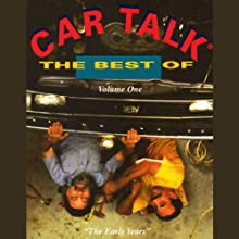 The Best of Car Talk, Volume One  by Tom Magliozzi, Ray Magliozzi Narrated by Tom Magliozzi, Ray Magliozzi