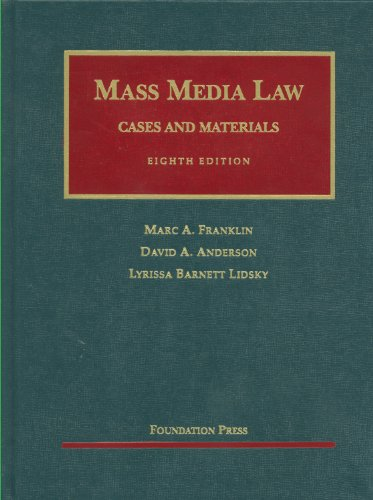 Mass Media Law: Cases and Materials, 8th (University Casebooks)