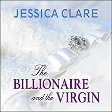 The Billionaire and the Virgin: Billionaires and Bridesmaids, Book 1 (       UNABRIDGED) by Jessica Clare Narrated by Jillian Macie