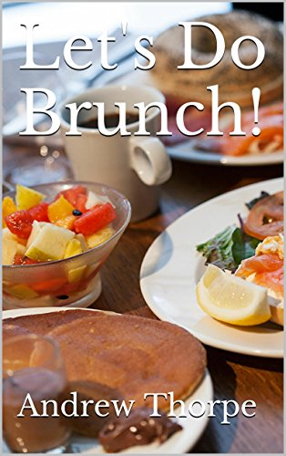 Let's Do Brunch! by Andrew Thorpe