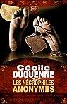 Les N�crophiles Anonymes, tome 1 : Quadruple assassinat dans la rue de la Morgue par Duquenne