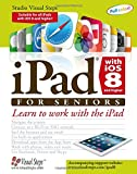 img - for iPad with iOS 8 and higher for Seniors: Learn to Work with the iPad (Computer Books for Seniors series) book / textbook / text book