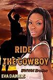 Ride The Cowboy (BWWM Erotica)