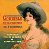 img - for Cowgirls of the Old West, 2014 Wall Calendar book / textbook / text book