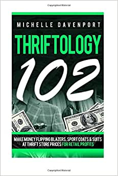 Thriftology 102: Make Money Flipping Blazers, Sports Coats & SuitsAt Thrift Store Prices For Retail Profits