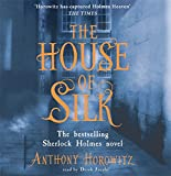 img - for The House of Silk: The Bestselling Sherlock Holmes Novel book / textbook / text book