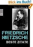 Friedrich Nietzsche: Beste Zitate. Kl...