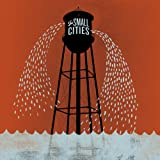 The Small Cities - The Small Cities
