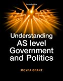 img - for Understanding AS-Level Government and Politics (Understanding Politics MUP) book / textbook / text book